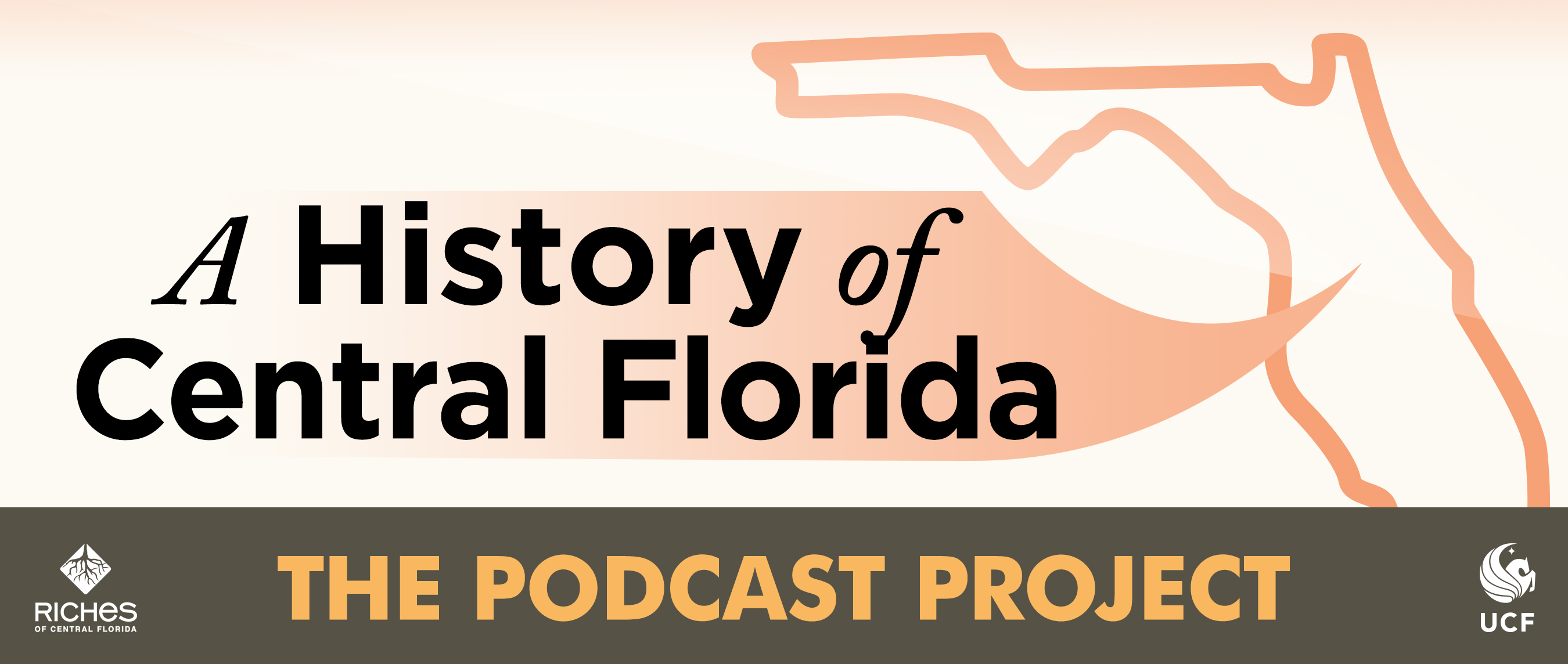 A History of Central Florida: Podcast Project Main Page