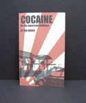 Cocaine for the American Ambition by Jon Didier