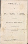 Speech of Hon. Salmon P. Chase.