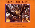 A Boy's Best Friend by Joan Alden