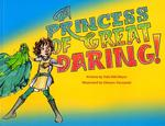 A Princess of Great Daring! by Tobi Hill-Meyer