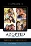 Adopted: The Ultimate Teen Guide by Suzanne Slade