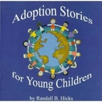 Adoption Stories for Young Children by Randall B. Hicks