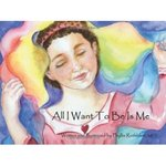 All I Want to Be is Me by Phyllis Rothblatt