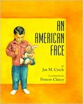 An American Face by Jan M. Czech and Frances Clancy