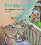 Beginnings: How Families Come to Be by Virginia Kroll