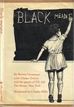 Black Means… by Barney Grossman