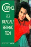Coping as a Biracial / Biethnic Teen
