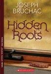 Hidden Roots by Joseph Bruchac
