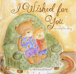 I Wished for You: An Adoption Story by Marianne Richmond