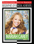 Mariah Carey (Biographies of Biracial Achievers) by Kerrily Sapet