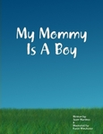 My Mommy is a Boy