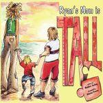 Ryan's Mom is Tall
