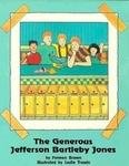 The Generous Jefferson Bartleby Jones
