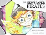 The Newspaper Pirates by J. Wallace Skelton