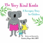 The Very Kind Koala: A Surrogacy Story for Children by Kimberly Kluger-Bell