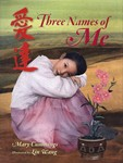Three Names of Me by Mary Cummings