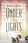 Under the Lights (Daylight Falls, #2) by Dahlia Adler