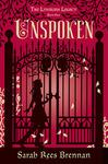 Unspoken (The Lynburn Legacy #1)