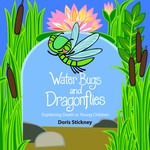 Water Bugs and Dragonflies: Explaining Death to Young Children by Doris Stickney