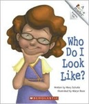 Who Do I Look Like? by Mary Schulte