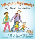 Who's In My Family?: All About Our Families by Robie H. Harris