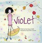 Violet by Tania Duprey Stehlik