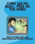 Cubby and the Bears: Free as the Wind by Hal W. Lanse