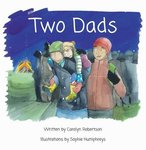 Two Dads: A Book About Adoption