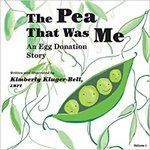 The Pea That was Me: An Egg Donation Story by Kimberly Kluger-Bell