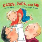 Daddy, Papa and Me by Lesléa Newman