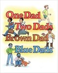 One Dad, Two Dads, Brown Dad, Blue Dads