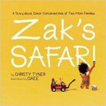 Zak's Safari: A Story About Donor-Conceived Kids of Two-Mom Families by Christy Tyner