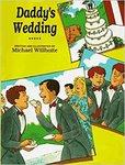 Daddy's Wedding by Michael Willhoite