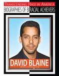 David Blaine: Illusionist and Endurance Artist by Chuck Bednar