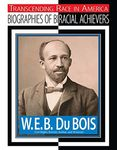 W.E.B. Du Bois (Biographies of Biracial Achievers) by Jim Whiting