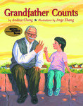 Grandfather Counts by Andrea Cheng and Ange Zhang