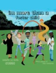 I'm More Than a Foster Child by Ava Suggs and Marlo Suggs