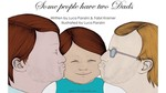 Some People Have Two Dads by Luca Panzini and Fabri Kramer
