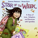 Star of the Week: A Story of Love, Adoption, and Brownies with Sprinkles by Darlene Friedman