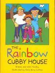 The Rainbow Cubby House by Brenna Harding and Vicki Harding