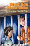 Wish You Were Here: Teens Write About Parents in Prison by Autumn Spanne and Nora McCarthy