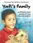 Yafi's Family: An Ethiopian Boys Journey of Love, Loss, and Adoption by Linda Pettitt and Sharon Darrow