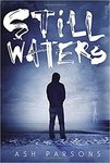 Still Waters by Ash Parsons Parsons