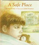 A Safe Place by Maxine Trottier