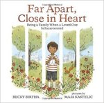 Far Apart, Close in Heart: Being a Family When a Loved One is Incarcerated