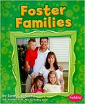 Foster Families by Sarah L. Schuette and Gail Saunders-Smith PhD