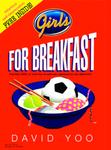 Girls for Breakfast by David Yoo