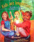 Kids are Important: A Book for Young Children in Foster Care by Julie Nelson