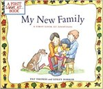 My New Family: A First Look at Adoption by Pat Thomas